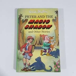 Peter and the Magic Shadow by Enid Blyton