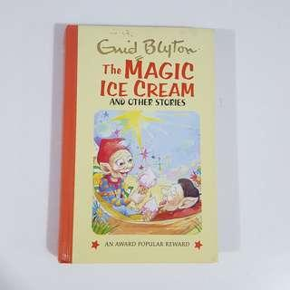 The Magic Ice Cream by Enid Blyton [Hardcover]
