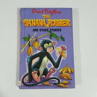 The Banana Robber by Enid Blyton