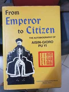 The last emperor pu yi (from emperor to citizen)