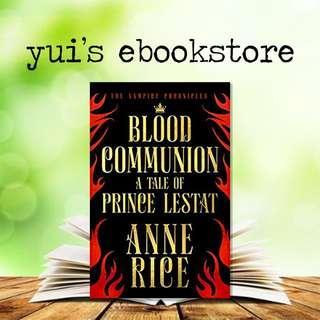 RICE - BLOOD COMMUNION - VAMPIRE CHRONICLES #13