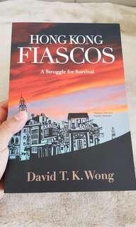 'Hong Kong Fiascos: A Struggle for Survival' by David T.K.Wong