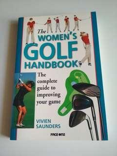 The Women's Golf Handbook by Vivien Saunders