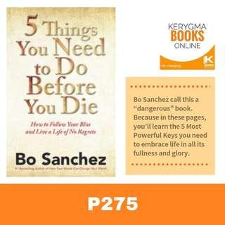 BO SANCHEZ : 5 Things You Need to Do Before You Die