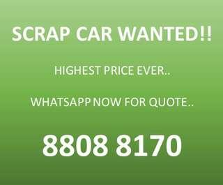 Scrap Car Wanted.. Highest Quote