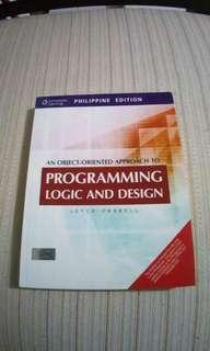 An object - oriented approach to programming logic and design