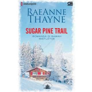 Ebook Romansa di Bawah Mistletoe (Sugar Pine Trail) - Rae Anne Thayne