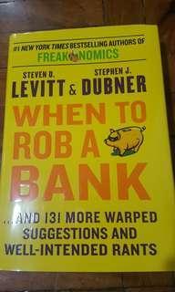 How to Rob a Bank Books Stephen Dubner Freakonomics Economics