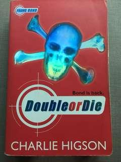 Double or Die by Charlie Higson