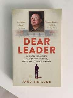 Dear Leader by Jang Jin-Sung
