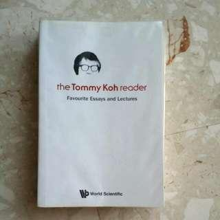The Tommy Koh Reader. Favourite Essays And Lectures.