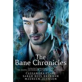 [hardcover] The Bane Chronicles by Cassandra Clare, Sarah Rees Brennan, Maureen Johnson