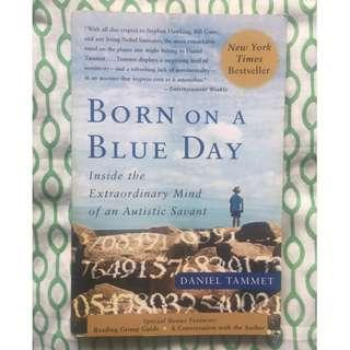 (Free Shipping w/in MM) Born On A Blue Day: Inside the Extraordinary Mind of an Autistic Savant, Daniel Tammet, New York Times bestseller