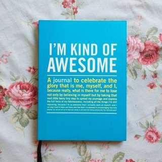 """""""I'M KIND OF AWESOME"""" Journal Book"""