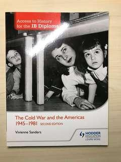 Access to History IB Diploma The Cold War and the Americas 1945-1981
