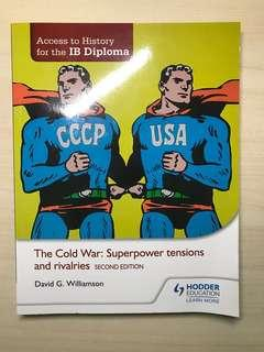 Access to History IB Diploma The Cold War and it's rivalries