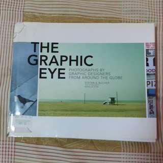 The Graphic Eye: Photos from Graphic Designers Coffeetable Book