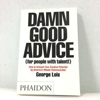 Damn Good Advice (for people with talent) by George Lois