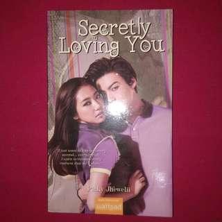 Secretly Loving You