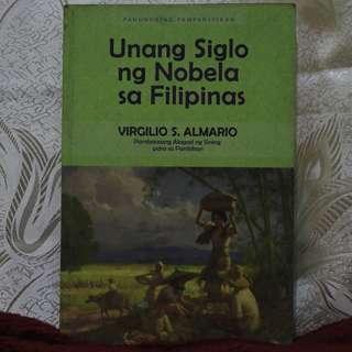 Unang Siglo ng Nobela sa Pilipinas [Virgilio S. Almario]