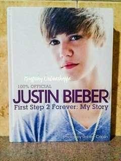 JUSTIN BEIBER: FIRST STEP 2 FOREVER AUTOBIO BOOK