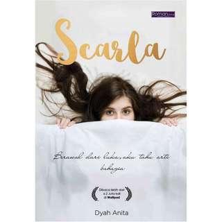 Ebook Scarla: Berawal Dari Luka Aku Tahu Arti Bahagia by Dyah Anita