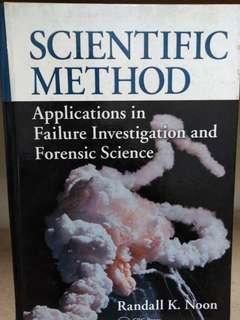 Scientific Method: Applications in Failure Investigation and Forensic Science