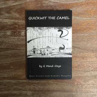 Quickwit the Camel by G Mend-Ooyo