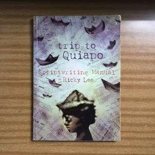 Trip to Quiapo: Scriptwriting Manual ni Ricky Lee