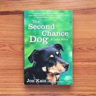 The Second Chance Dog: A Love Story by Jon Katz - Memoir, Autobiography
