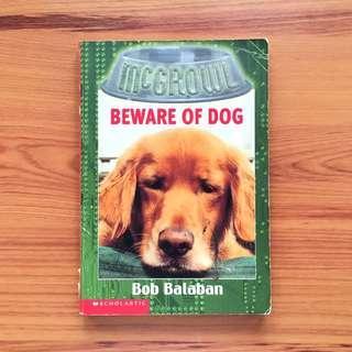 McGrowl Series: Beware of Dog by Bob Balaban