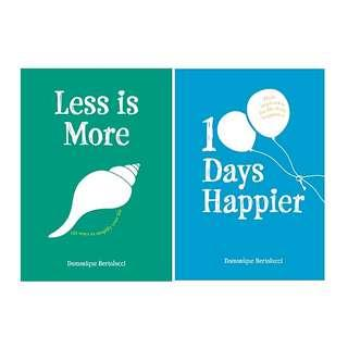Less is More and 100 Days Happier by Dominique Bertolucci
