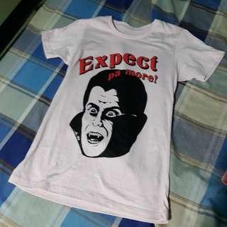 Expect pa more Artwork shirt