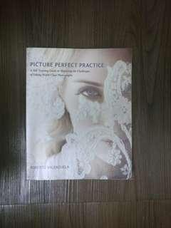 Picture perfect practice by Robert Valenzuela
