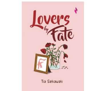 Ebook Lovers By Fate - Tia Setiawati