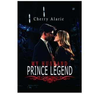 Ebook My Husband Prince Legend - Cherry Alaric