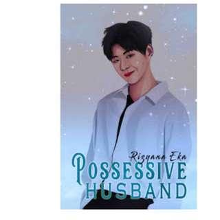 Ebook Possessive Husband - Rizyana Eka
