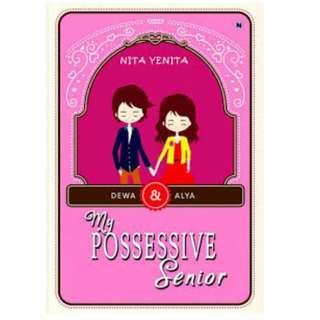 Ebook My Possessive Senior - Nita Yenita