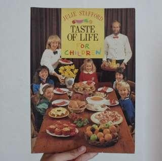 Cooking Book: Taste of Life for Children