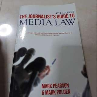 The Journalist's Guide To Media Law (4th Edition) By Mark Pearson and Mark Polden