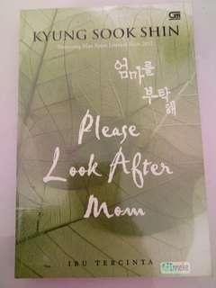 //NOVEL KOLPRI// PLEASE LOOK AFTER MOM