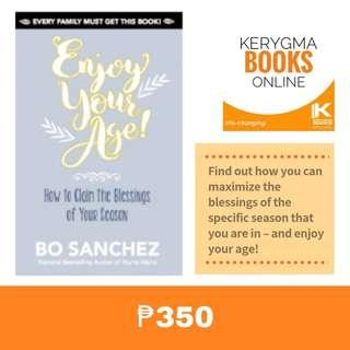 BO SANCHEZ : Enjoy your age! Hoe to claim the blessing of your season