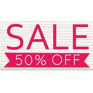 50% OFF EVERYTHING!!