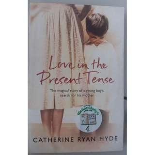 Love in the Present Tense by Catherine Ryan Hyde