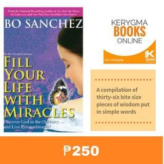 BO SANCHEZ: Fill your life with miracles