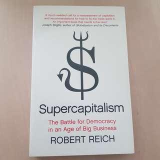 Supercapitalism by Robert Reich (Business Book)