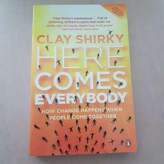 Here Comes Everybody by Clay Shirky (Business Book)
