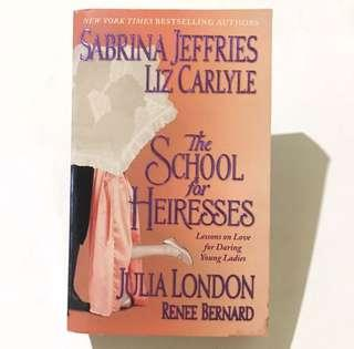 SABRINA JEFFRIES, LIZ CARLYLE, JULIA LONDON, RENEE BERNARD - The School For The Heiresses