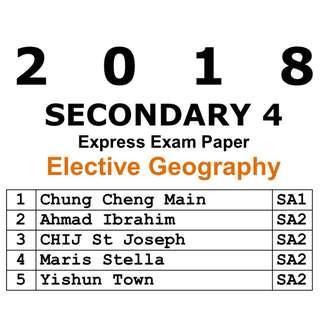 2018 Sec 4 Elective Geography Exam Paper / Prelim Paper / Syllabus 2272