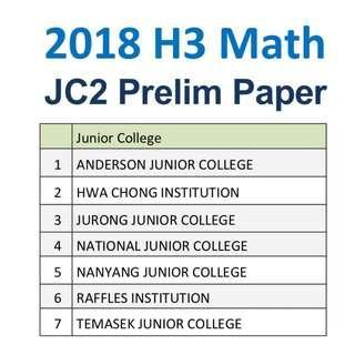 2018 H3 Math Prelim Paper / Exam Paper
